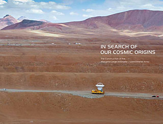 Book: In Search of our Cosmic Origins – The Construction of the Atacama Large Millimeter / submillimeter Array