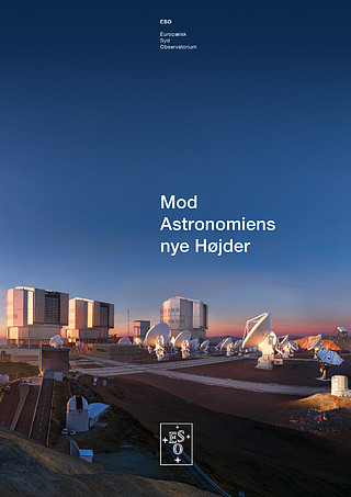 Brochure: Reaching New Heights in Astronomy (Dansk)