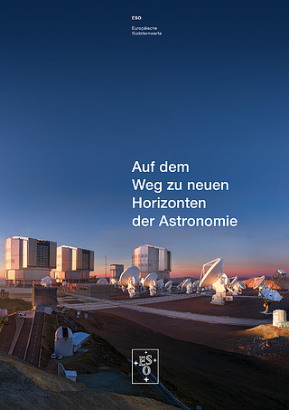 Brochure: Reaching New Heights in Astronomy (Deutsch)