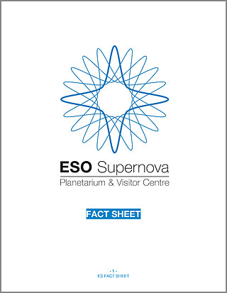 ESO Supernova Planetarium & Visitor Centre fact sheet